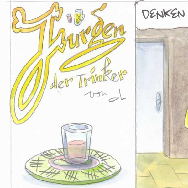 Jürgen der Trinker - Striche
